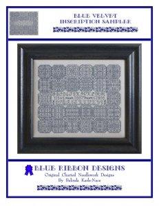 Blue Ribbon Designs Blue Velvet Inscription Sampler
