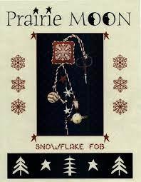 Prairie Moon Snowflake Fob Kit