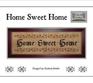 Willow Hill Samplings Home Sweet Home